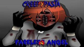 Creepypastas del internet parte 146 Faceless Angel (Traducido)