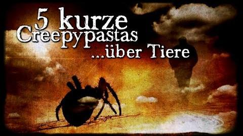 5 kurze Creepypastas über Tiere - German CREEPYPASTA (Grusel, Horror, Hörbuch, Compilation) DEUTSCH