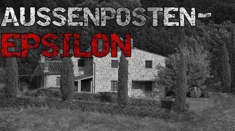 Außenposten Epsilon ~ Creepypasta Deutsch German