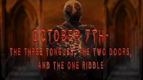 """""""October 7th-The Three Tongues, the Two Doors, and the One Riddle"""" by Ryan Brennaman"""
