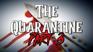 """The Quarantine"" Part 3 by EmpyrealInvective (Narrated by NaturesTemper)"