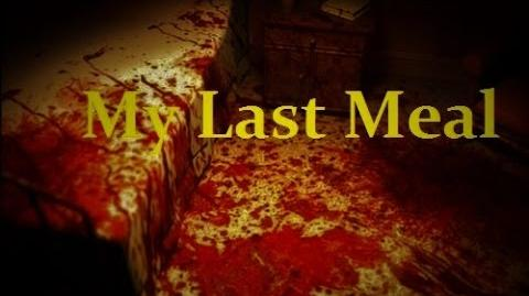 """My Last Meal"" by Meek (Creepypasta)"