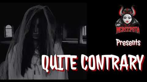 Quite Contrary by JDeschene - Creepypasta
