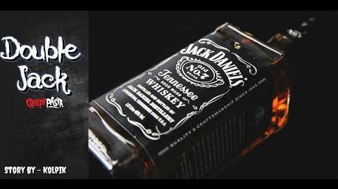 """""""Double Jack"""" Creepypasta Wikia Creepy Story"""