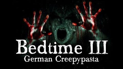 Bedtime 3 5 Meine Ängste wurden wahr- German CREEPYPASTA (Grusel, Horror, Hörbuch) DEUTSCH