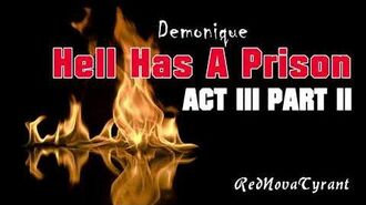 'Hell Has A Prison' - Act 3 Part 2 CreepyPasta Horror Narration