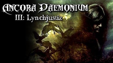 Ancora Daemonium Lynchjustiz (3 11) - German CREEPYPASTA (Grusel, Horror, Hörbuch, Hörspiel)