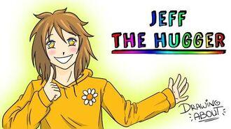 JEFF THE HUGGER Draw My Life Happypasta