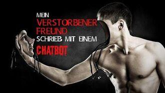 """""""Mein verstorbener Freund schrieb mit einem Chatbot"""" Creepypasta German Deutsch"""