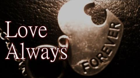 """Love Always"" by K"
