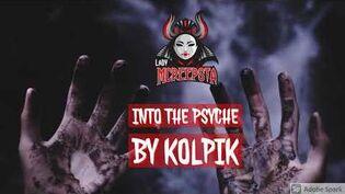 Into The Psyche by Kolpik Creepypasta