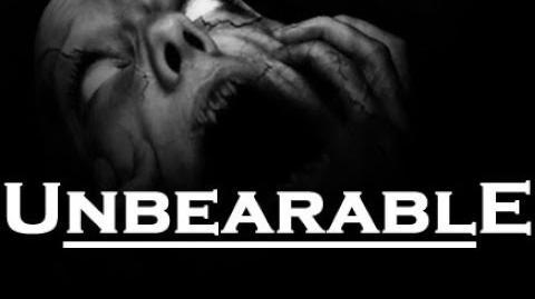 """Unbearable"" Creepypasta"
