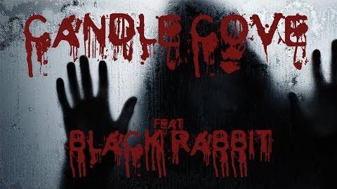 CANDLE COVE Creepypasta ITA feat Black Rabbit