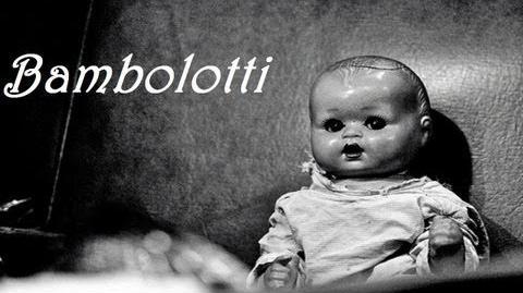"""""""Bambolotti"""""""