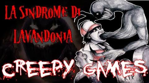 Creepy Games - EP8 La Sindrome di Lavandonia
