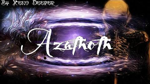 CreepypastaITA - Azathoth