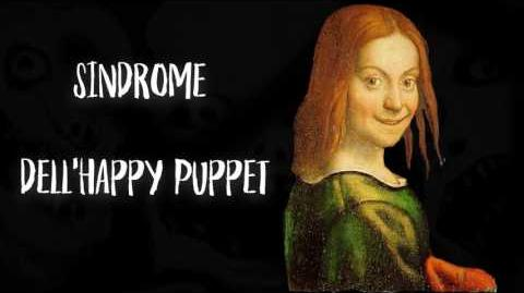 Sindrome dell'Happy Puppet - Creepypasta ITA
