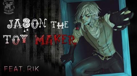 Jason The Toy Maker di Krisantyl - Creepypasta ITA