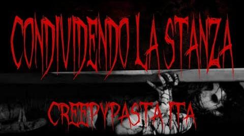 CONDIVIDENDO LA STANZA CREEPYPASTA ITA 3 ROBY HORROR-0