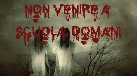 NON VENIRE A SCUOLA DOMANI Creepypasta ITA