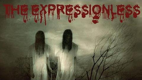 THE EXPRESSIONLESS Creepypasta ITA