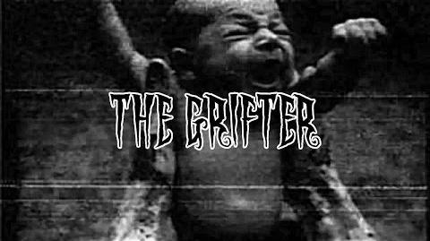Creepypasta - The Grifter