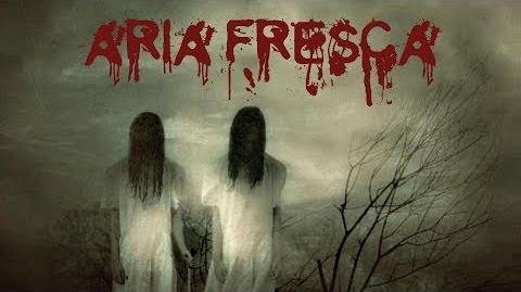 ARIA FRESCA creepypasta ITA
