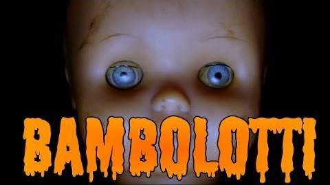 Bambolotti - Creepypasta ITA (Feat