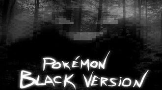 Pokémon Black Version - Lettura Creepypasta (L' Albero Nero)