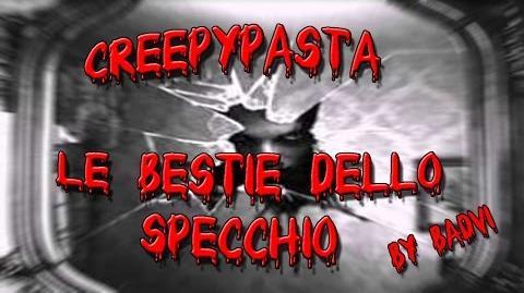 Creepypasta Le Bestie Dello Specchio Ita