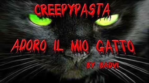 Creepypasta Adoro il Mio Gatto ITA