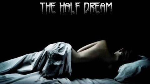 The half dream