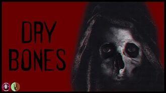 Dry bones - Giochi e Rituali feat. Black Rabbit 6