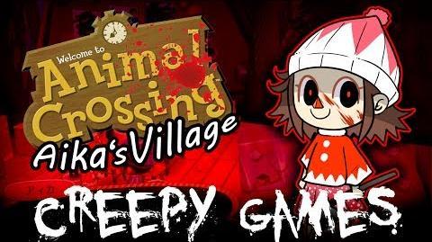 Creepy Games - EP13 Aika's Village Animal Crossing