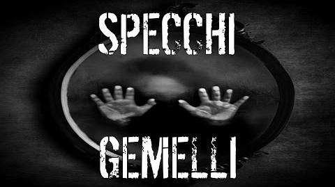 Creepypasta - Specchi gemelli (Feat