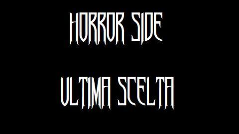 Un'ultima scelta - Horror Side - Stories
