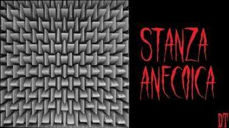 Stanza anecoica - Creepypasta ITA