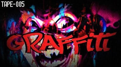 Creepypasta - Graffiti (REMAKE)