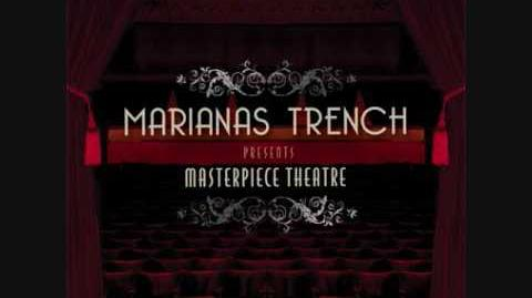Masterpiece Theatre 3 - Marianas Trench with lyrics