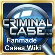 Criminal case fanmade cases wiki