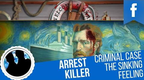 "Criminal Case MOTP Case 11 ""The Sinking Feeling"" Arrest Killer!"