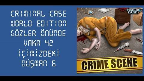 Criminal Case World Edition - Vaka 42 - Gözler Önünde - İçimizdeki Düşman 6