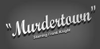Frank Murdertown