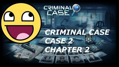 Criminal Case 2 - Chapter 2
