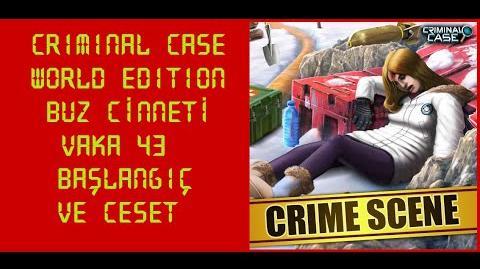 Criminal Case World Edition - Vaka 43 - Buz Cinneti - Başlangıç ve Ceset