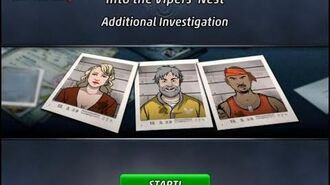 Into the Vipers' Nest - Additional Investigation