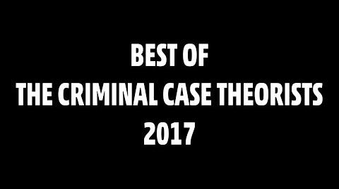 BEST OF THE CRIMINAL CASE THEORISTS 2017