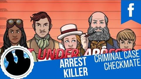 Criminal Case Mysteries of the Past Case 14 Checkmate Arrest Killer!