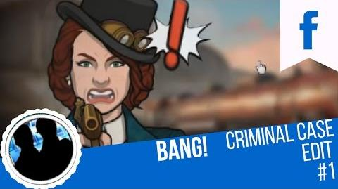 "Criminal Case Edit 1 ""Bang!"" Should I make more edits?"