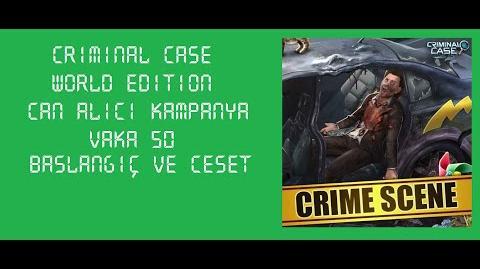 Criminal Case World Edition - Vaka 50 - Can Alıcı Kampanya - Başlangıç ve Ceset